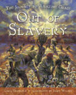 Book cover of OUT OF SLAVERY - THE JOURNEY TO AMAZING