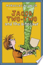 Book cover of JACOB TWO-TWO & THE DINOSAUR