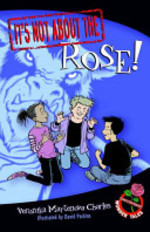 Book cover of IT'S NOT ABOUT THE ROSE