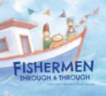 Book cover of FISHERMEN THROUGH & THROUGH