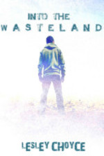 Book cover of INTO THE WASTELAND