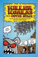 Book cover of KILLER KOALAS FROM OUTER SPACE & LOTS OF