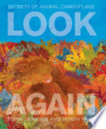 Book cover of LOOK AGAIN - SECRETS OF ANIMAL CAMOUFLAG