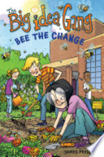 Book cover of BIG IDEA GANG BEE THE CHANGE