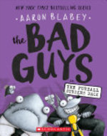 Book cover of BAD GUYS 03 THE FURBALL STRIKES BACK