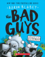 Book cover of BAD GUYS 04 ATTACK OF THE ZITTENS