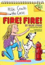 Book cover of HILDE CRACKS THE CASE 03 FIRE FIRE