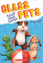 Book cover of CLASS PETS 01 FUZZY'S GREAT ESCAPE