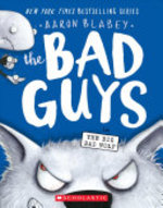 Book cover of BAD GUYS 09 BIG BAD WOLF