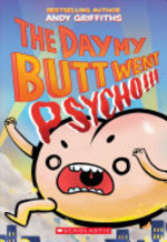 Book cover of DAY MY BUTT WENT PSYCHO