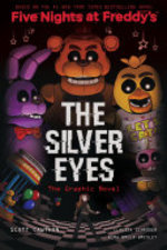 Book cover of 5 NIGHTS AT FREDDY'S GN 01 SILVER EYES