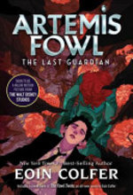 Book cover of ARTEMIS FOWL 08 LAST GAURDIAN
