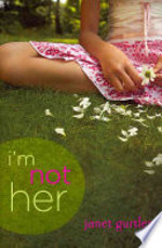 Book cover of I'M NOT HER