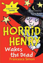 Book cover of HORRID HENRY WAKES THE DEAD