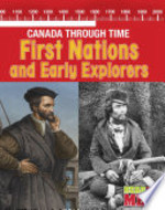 Book cover of CANADA THROUGH TIME 1ST NATIONS & EXPL