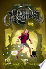Book cover of CRONUS CHRONICLES 01 THE SHADOW THIEVES