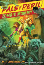Book cover of PALS IN PERIL - ZOMBIE MOMMY