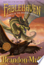 Book cover of FABLEHAVEN 04 SECRETS OF THE DRAGON SANC