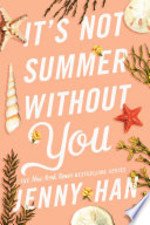 Book cover of IT'S NOT SUMMER WITHOUT YOU