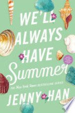 Book cover of WE'LL ALWAYS HAVE SUMMER