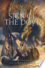 Book cover of DRAGON CHRONICLES 03 SIGN OF THE DOVE