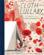 Book cover of CLOTH LULLABY THE WOVEN LIFE OF LOUISE B