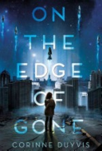 Book cover of ON THE EDGE OF GONE