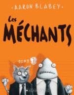 Book cover of MECHANTS 01 LES MECHANTS
