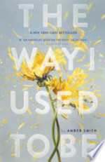 Book cover of WAY I USED TO BE