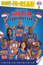Book cover of HERE COME THE HARLEM GLOBETROTTERS