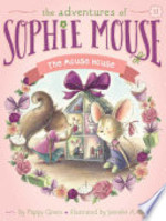 Book cover of ADVENTURES OF SOPHIE MOUSE 11 MOUSE HOUS