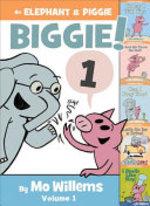 Book cover of ELEPHANT & PIGGIE BIGGIE 01