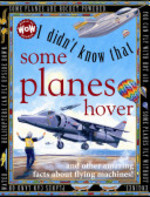 Book cover of I DIDN'T KNOW THAT SOME PLANES HOVER