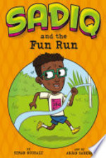 Book cover of SADIQ & THE FUN RUN