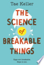 Book cover of SCIENCE OF BREAKABLE THINGS