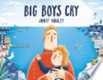Book cover of BIG BOYS CRY