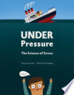 Book cover of UNDER PRESSURE - THE SCIENCE OF STRESS