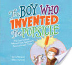 Book cover of BOY WHO INVENTED THE POPSICLE