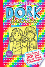 Book cover of DORK DIARIES 12 TALES FROM A NOT SO SECR