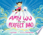 Book cover of AMY WU & THE PERFECT BAO