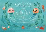 Book cover of SPENCER & VINCENT JELLYFISH BROTHERS