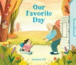 Book cover of OUR FAVORITE DAY