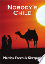 Book cover of NOBODY'S CHILD
