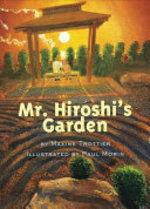 Book cover of MR HIROSHI'S GARDEN