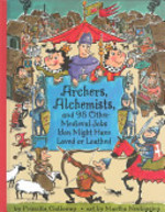 Book cover of ARCHERS ALCHEMISTS & 98 OTHER MEDIEVAL J