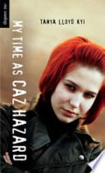 Book cover of MY TIME AS CAZ HAZARD