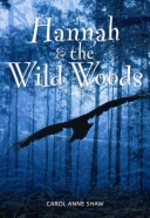 Book cover of HANNAH & THE WILD WOODS