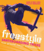 Book cover of FREESTYLE SKATEBOARDING TRICKS