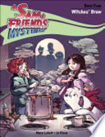 Book cover of SAM & FRIENDS 04 WITCHES' BREW