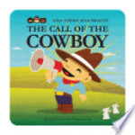 Book cover of NINJA COWBOY BEAR - CALL OF THE COWBOY